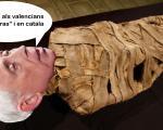 Raimon com a momia diu que furta diners als valencians i en catala